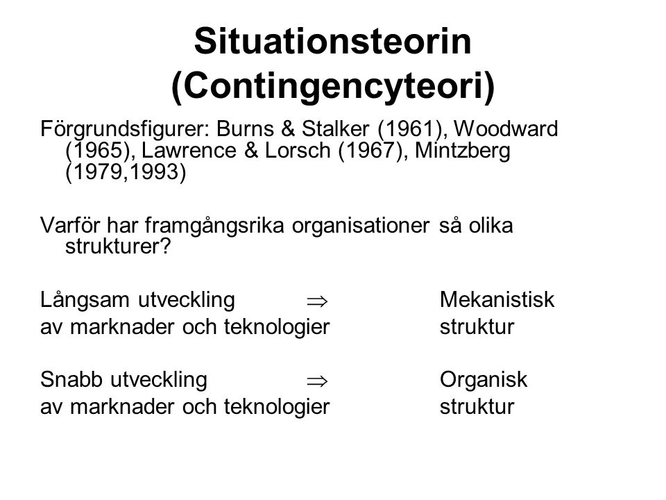 Situationsteorin (Contingencyteori)