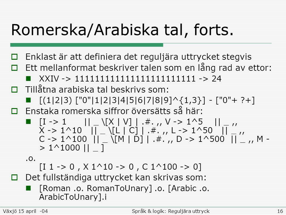 Romerska/Arabiska tal, forts.