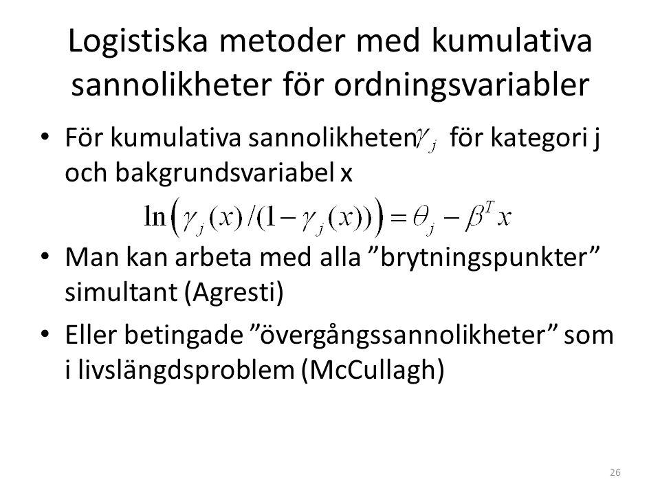 Logistiska metoder med kumulativa sannolikheter för ordningsvariabler