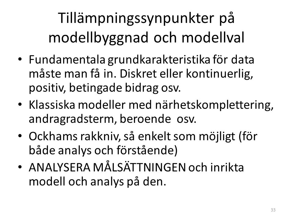 Tillämpningssynpunkter på modellbyggnad och modellval