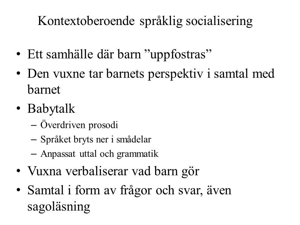 Kontextoberoende språklig socialisering