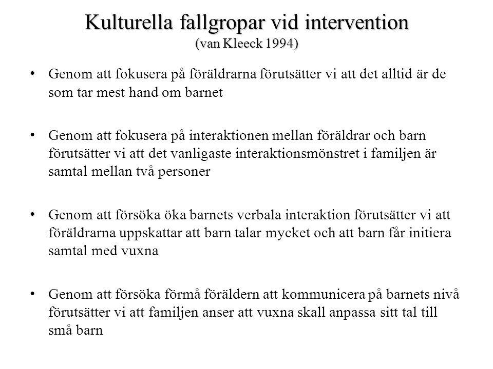 Kulturella fallgropar vid intervention (van Kleeck 1994)