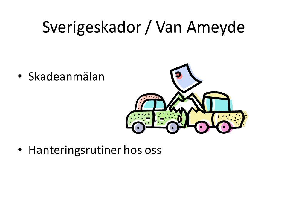 Sverigeskador / Van Ameyde