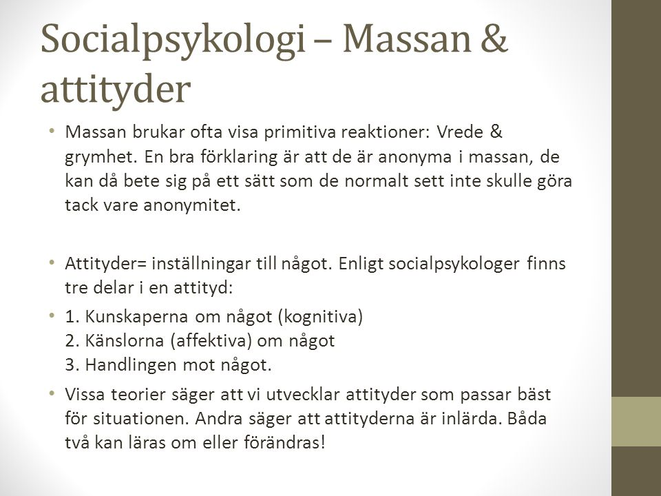 Socialpsykologi – Massan & attityder
