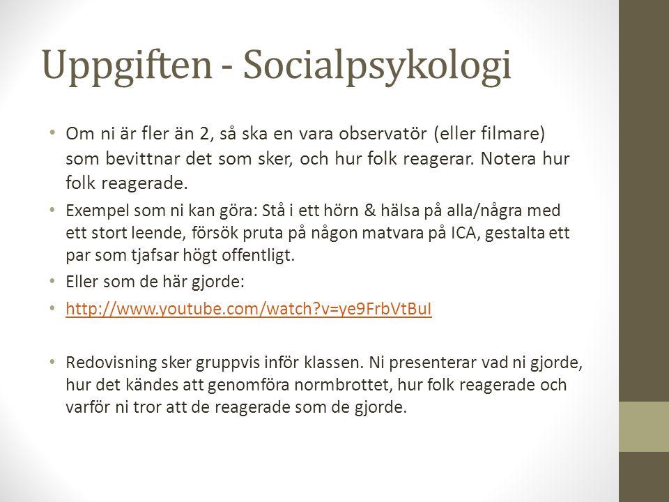 Uppgiften - Socialpsykologi