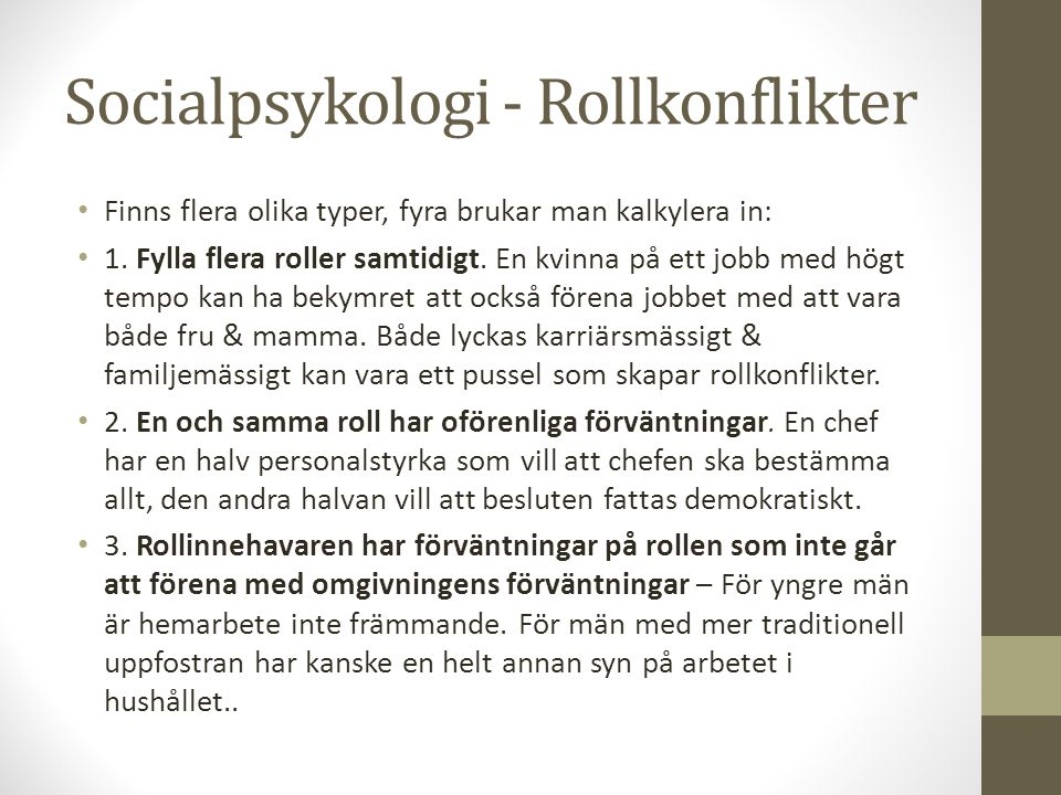 Socialpsykologi - Rollkonflikter