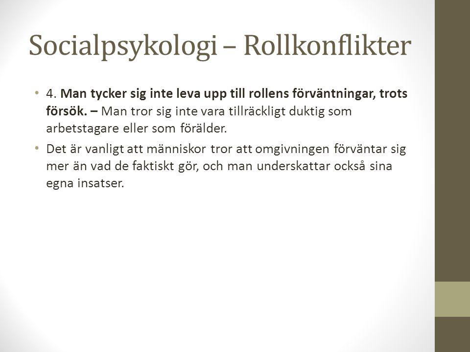 Socialpsykologi – Rollkonflikter