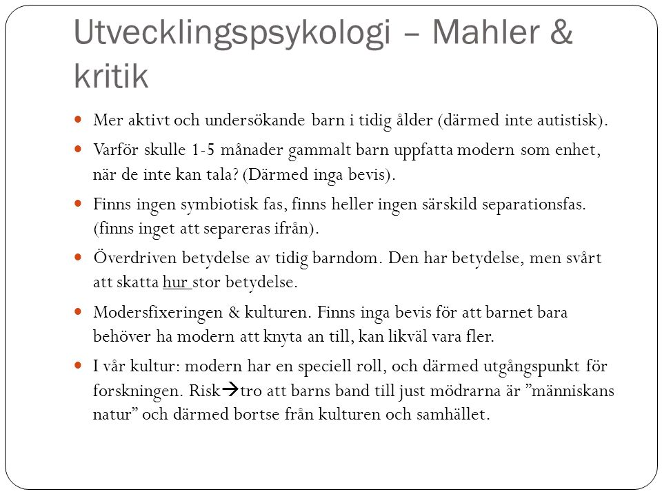 Utvecklingspsykologi – Mahler & kritik