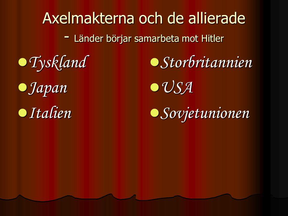 Axelmakterna och de allierade - Länder börjar samarbeta mot Hitler