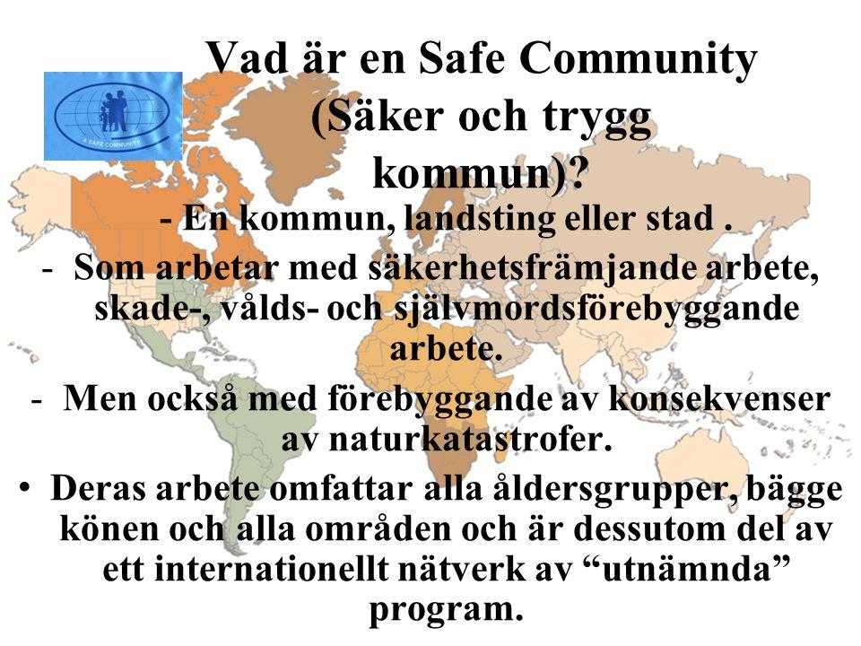 Vad är en Safe Community (Säker och trygg kommun)