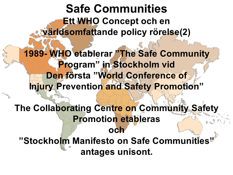 Safe Communities Ett WHO Concept och en