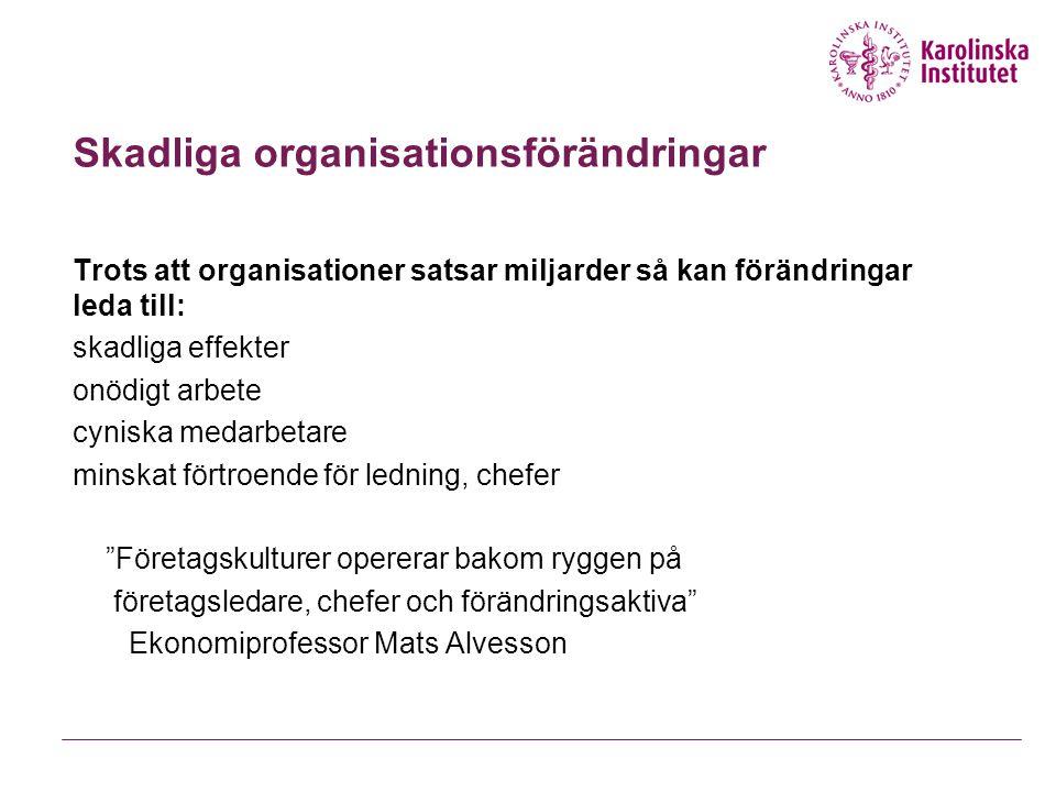 Skadliga organisationsförändringar