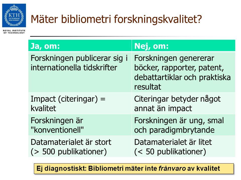 Mäter bibliometri forskningskvalitet
