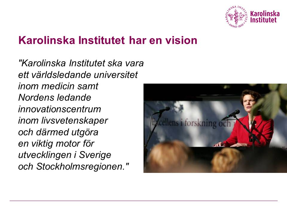 Karolinska Institutet har en vision