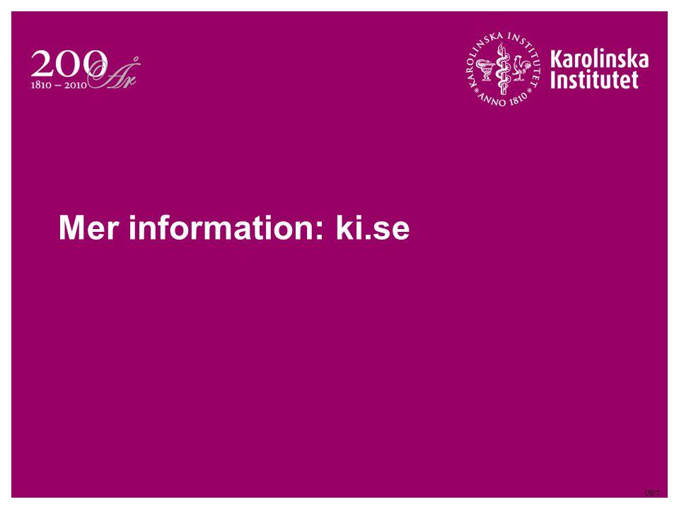 Mer information: ki.se 09/1