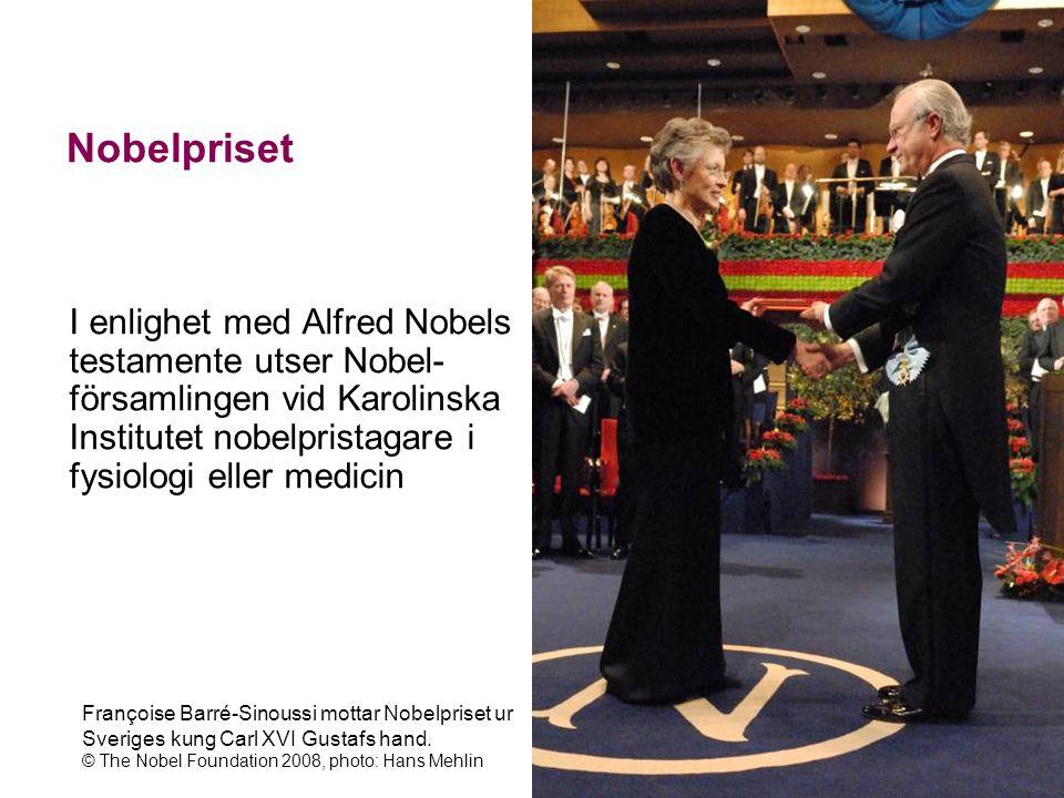 Nobelpriset I enlighet med Alfred Nobels testamente utser Nobel- församlingen vid Karolinska Institutet nobelpristagare i fysiologi eller medicin.