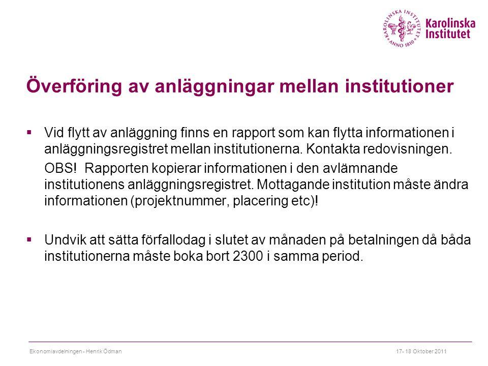 Överföring av anläggningar mellan institutioner