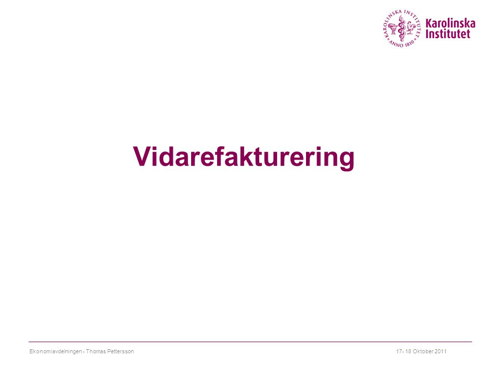 Vidarefakturering Ekonomiavdelningen - Thomas Pettersson