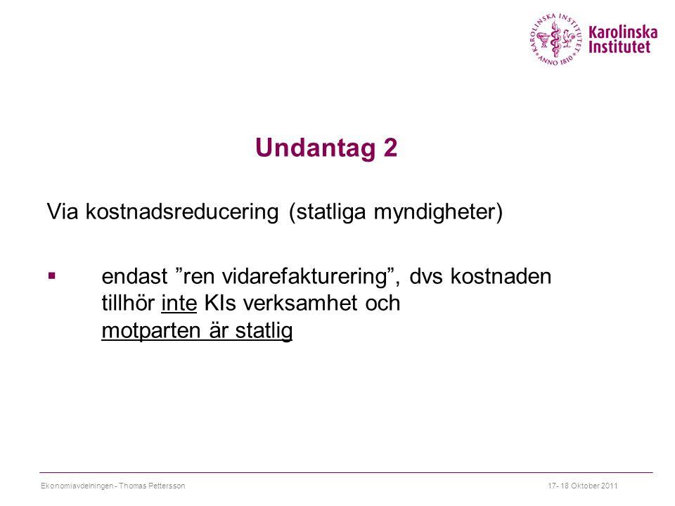 Undantag 2 Via kostnadsreducering (statliga myndigheter)