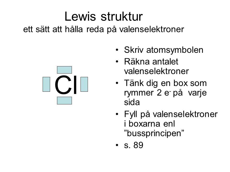 Lewis struktur ett sätt att hålla reda på valenselektroner