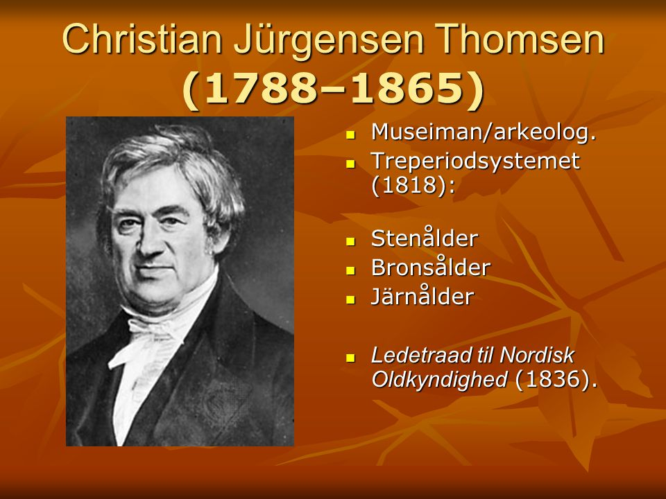 Christian Jürgensen Thomsen (1788–1865)