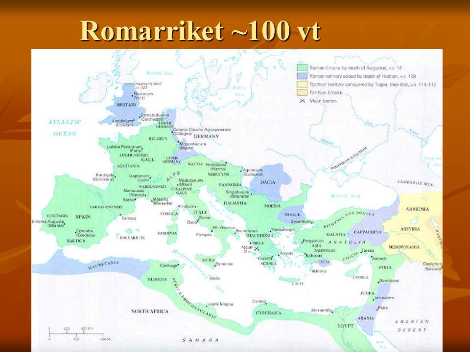 Romarriket ~100 vt Kungatid--Republik--Kejsartid