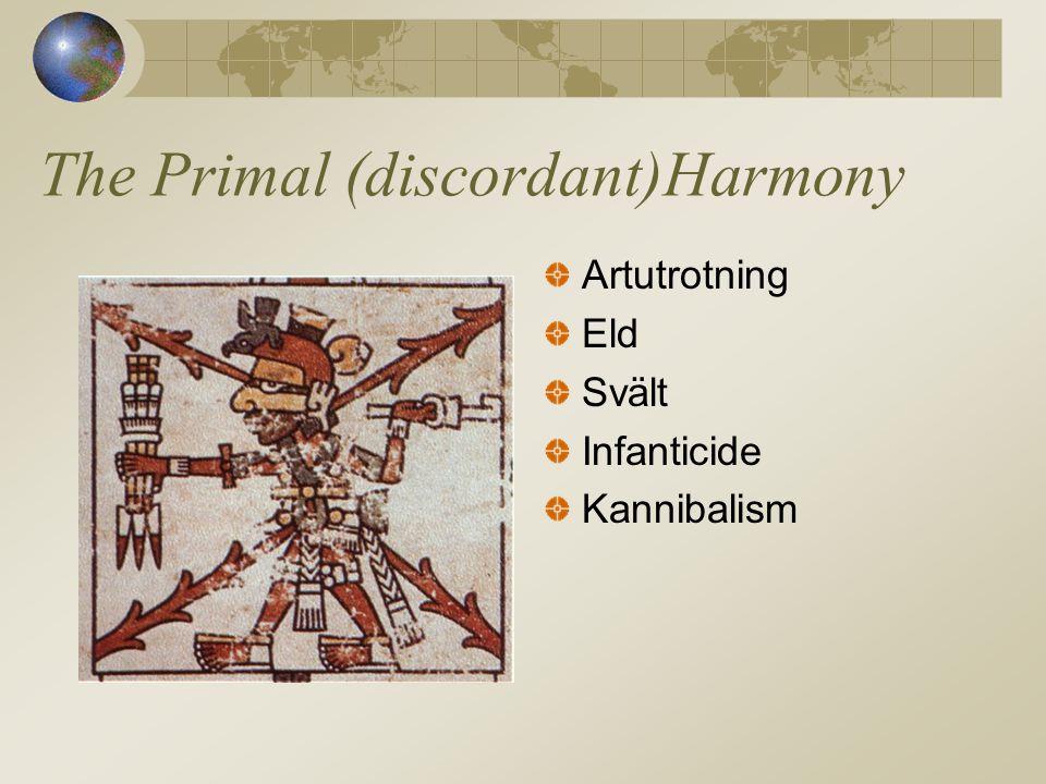 The Primal (discordant)Harmony