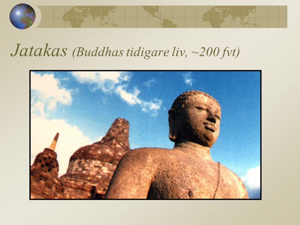Jatakas (Buddhas tidigare liv, ~200 fvt)