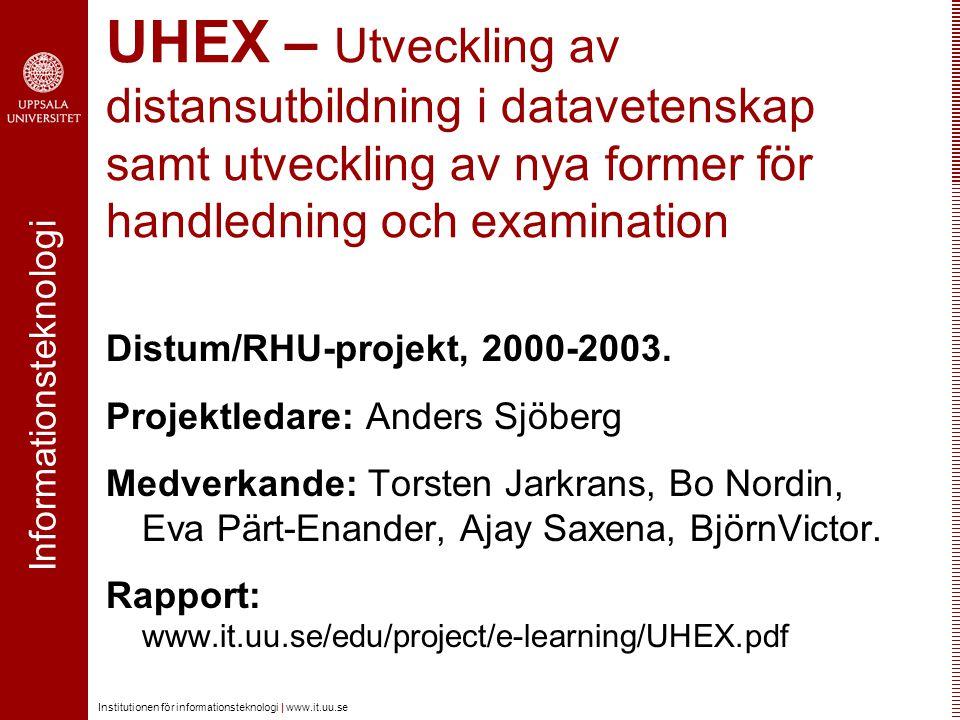 UHEX – Utveckling av distansutbildning i datavetenskap samt utveckling av nya former för handledning och examination
