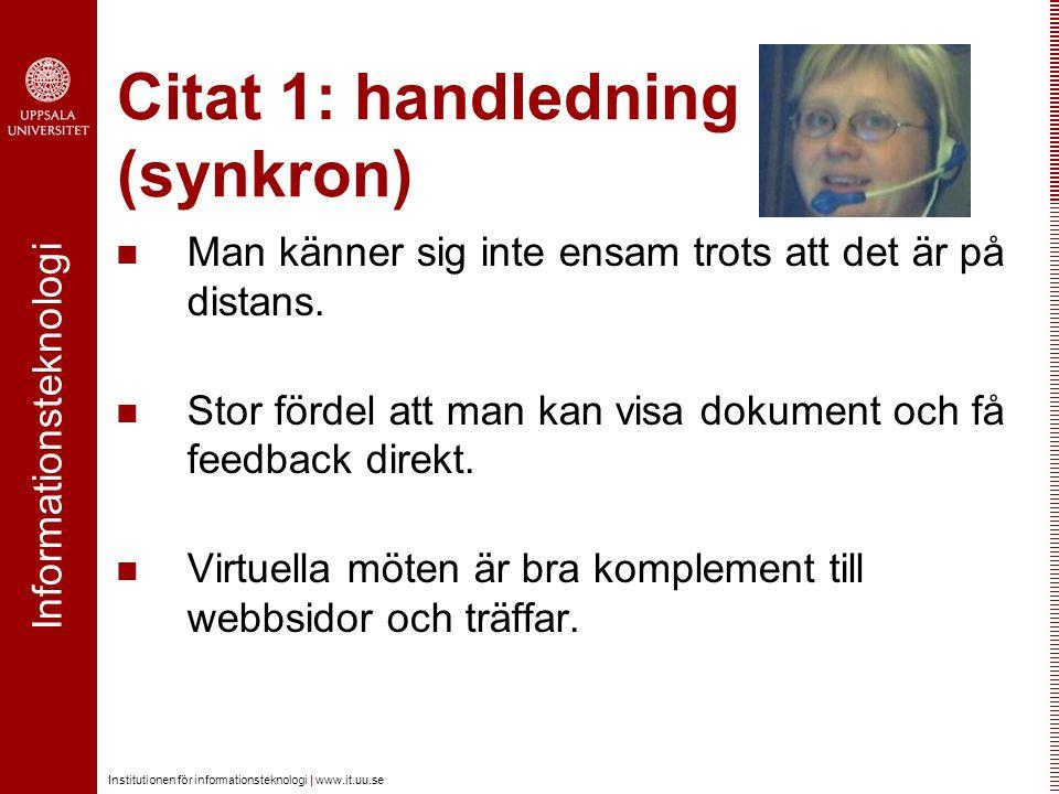 Citat 1: handledning (synkron)