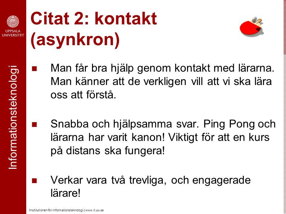 Citat 2: kontakt (asynkron)