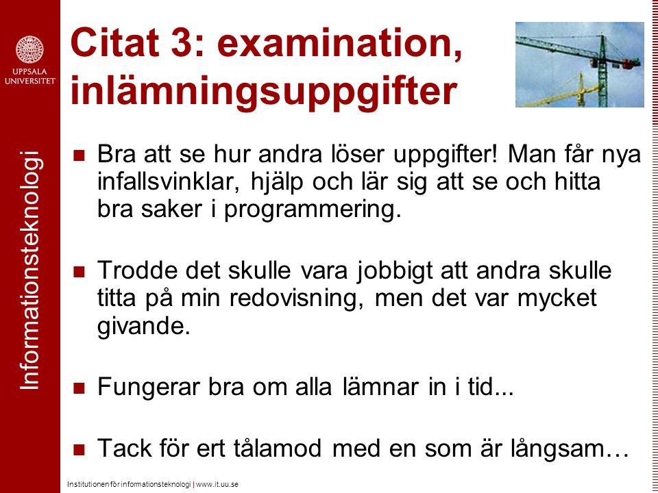 Citat 3: examination, inlämningsuppgifter