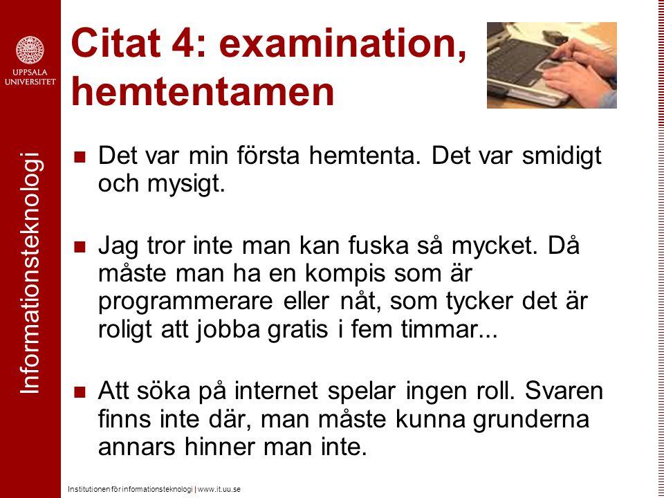 Citat 4: examination, hemtentamen