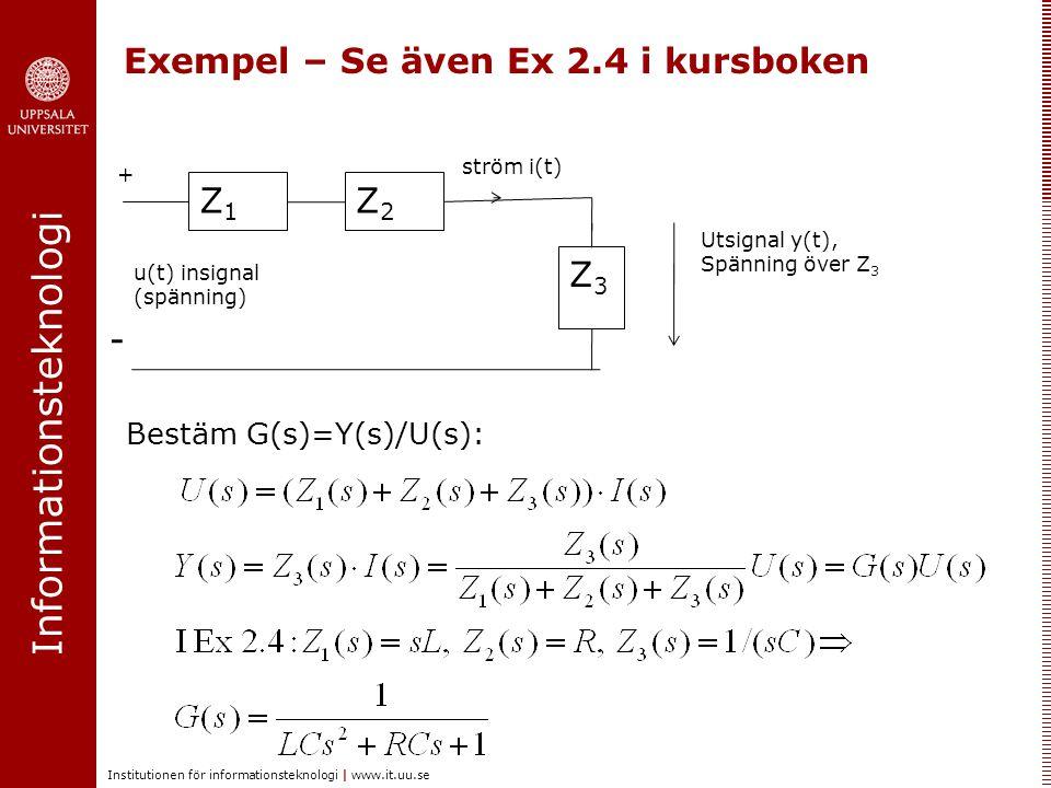 Exempel – Se även Ex 2.4 i kursboken