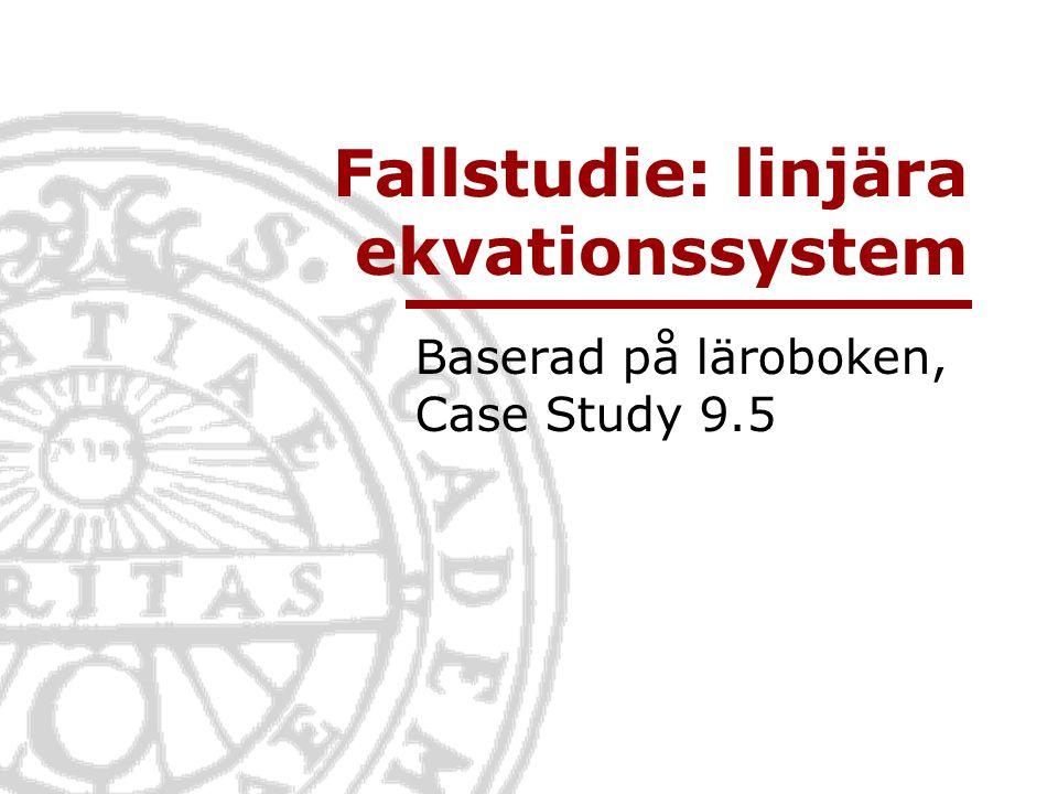 Fallstudie: linjära ekvationssystem