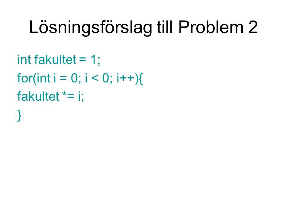 Lösningsförslag till Problem 2