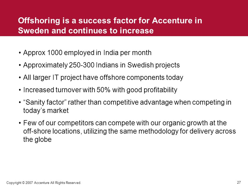 Offshoring is a success factor for Accenture in Sweden and continues to increase