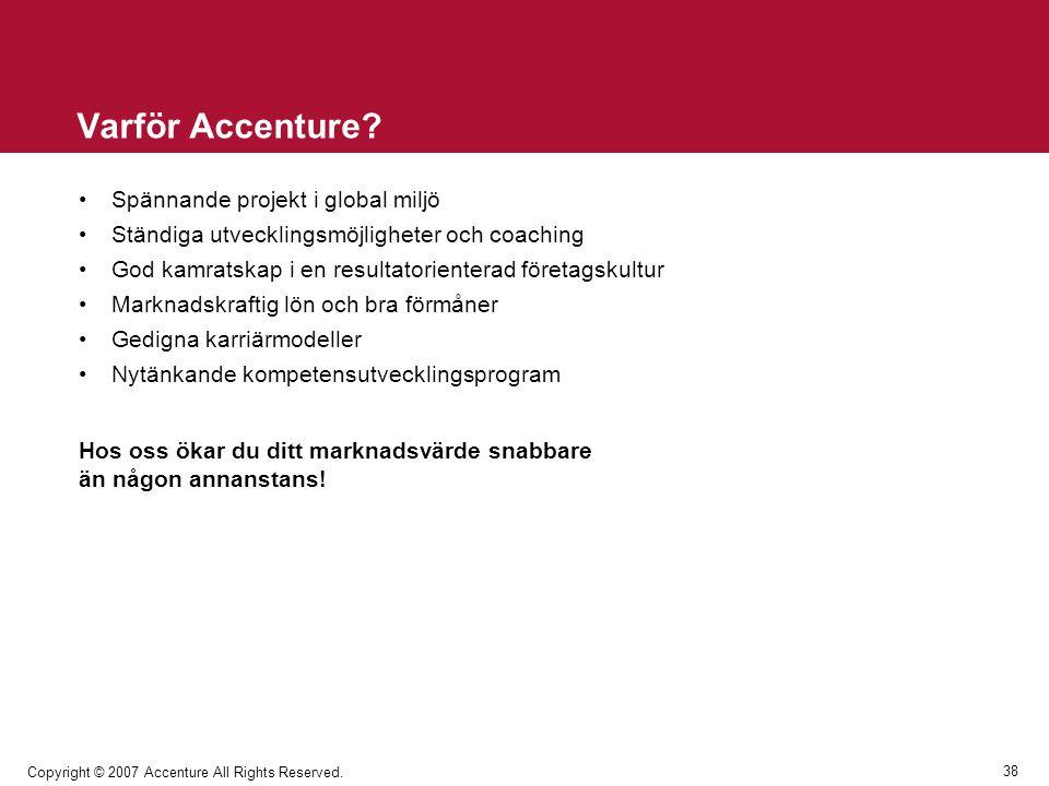Varför Accenture Spännande projekt i global miljö