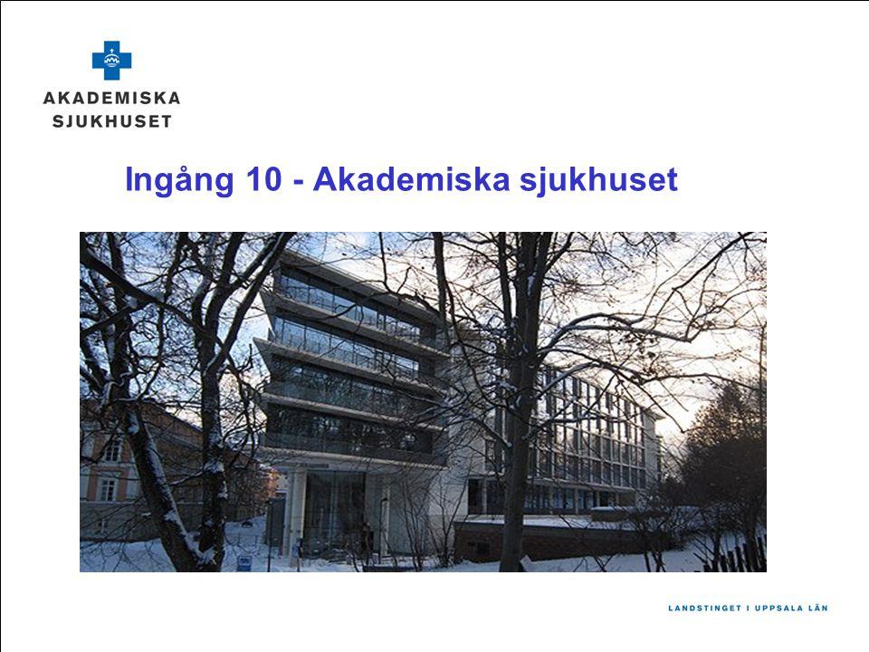 Ingång 10 - Akademiska sjukhuset