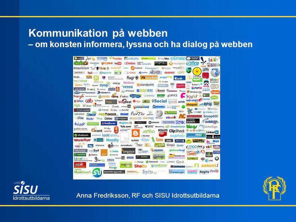 Kommunikation på webben – om konsten informera, lyssna och ha dialog på webben