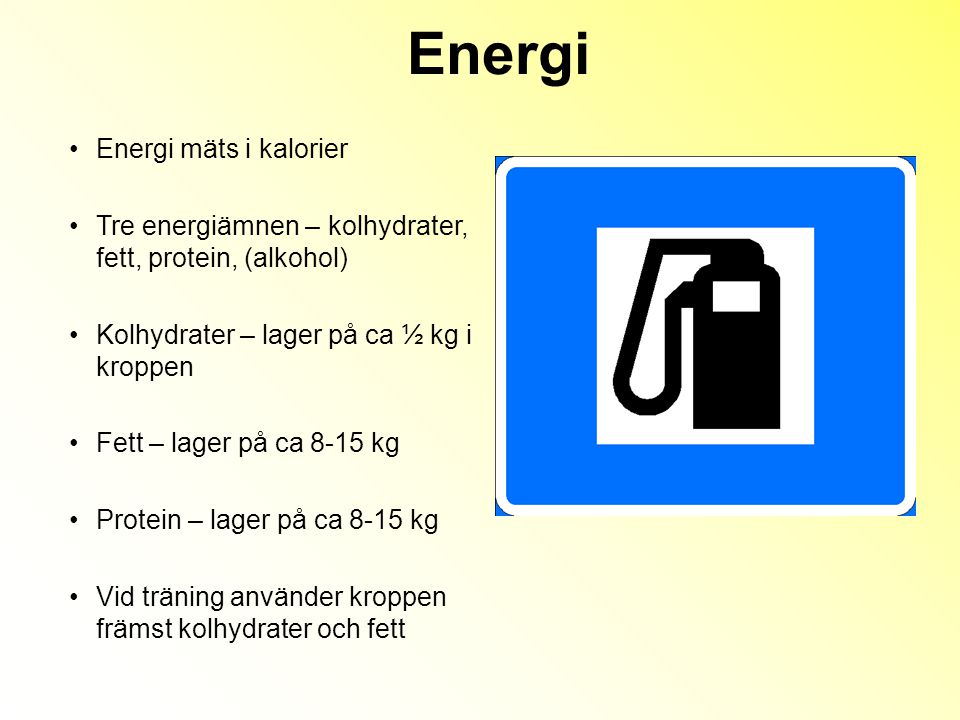 Energi Energi mäts i kalorier