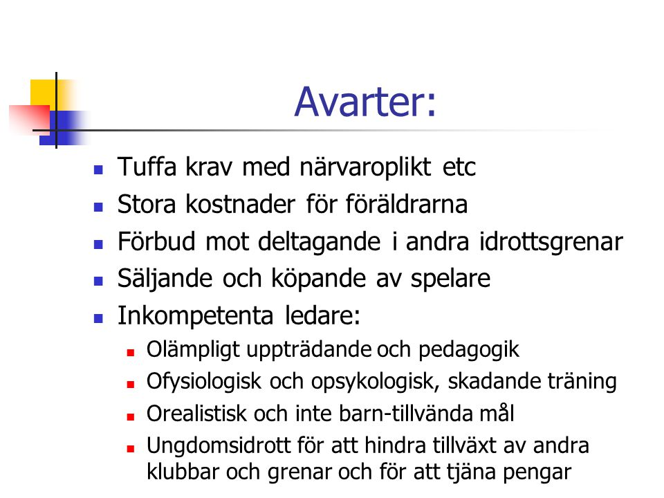 Avarter: Tuffa krav med närvaroplikt etc