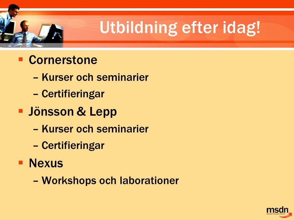 Utbildning efter idag! Cornerstone Jönsson & Lepp Nexus