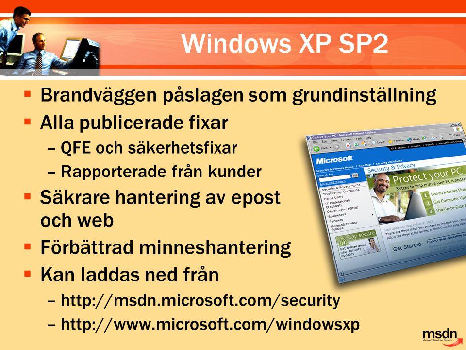 Windows XP SP2 Brandväggen påslagen som grundinställning
