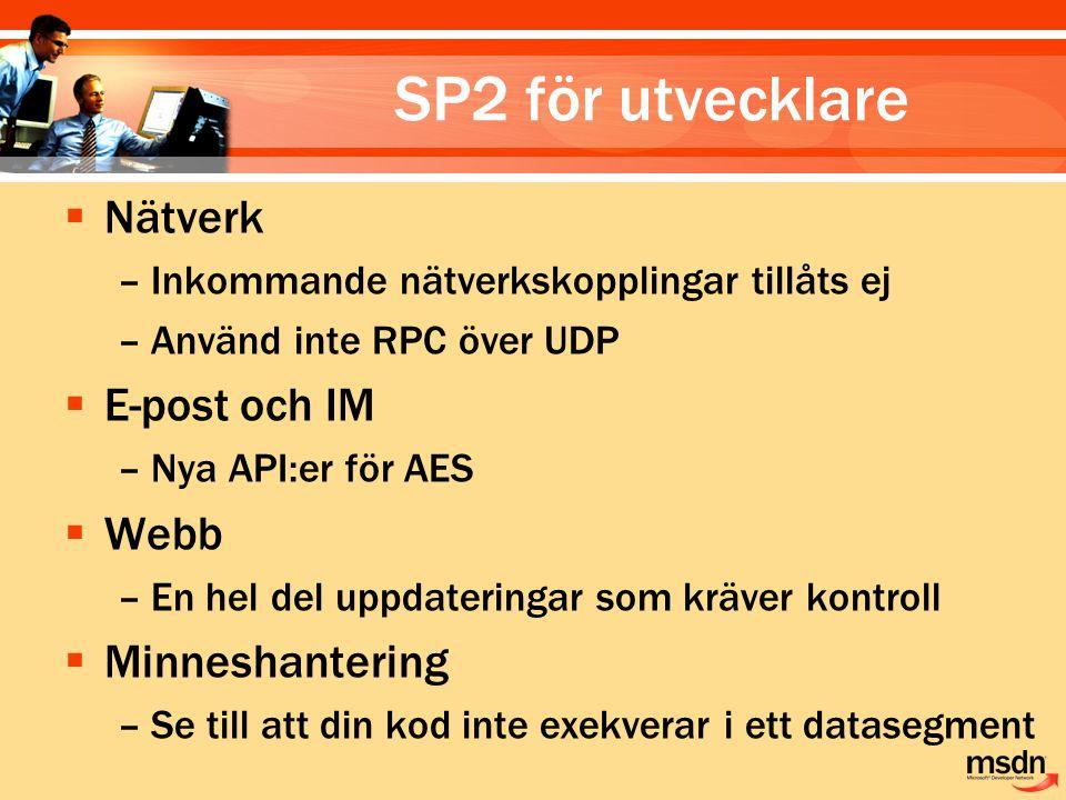 SP2 för utvecklare Nätverk E-post och IM Webb Minneshantering