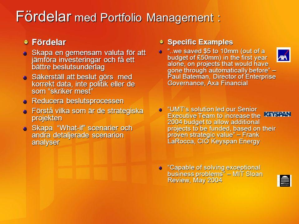 Fördelar med Portfolio Management :