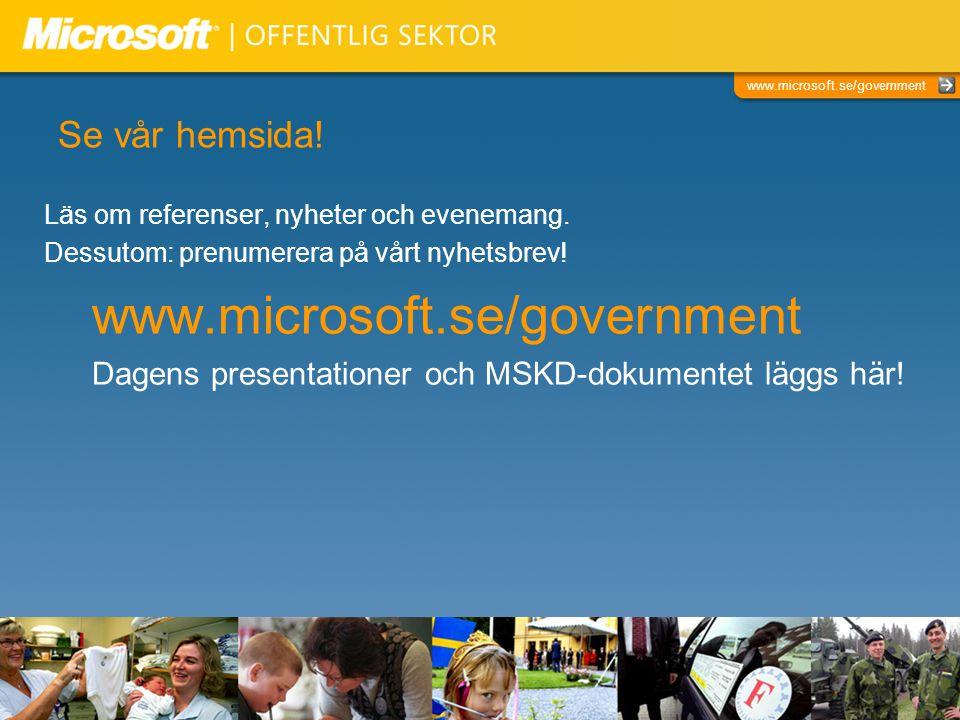 www.microsoft.se/government Se vår hemsida!
