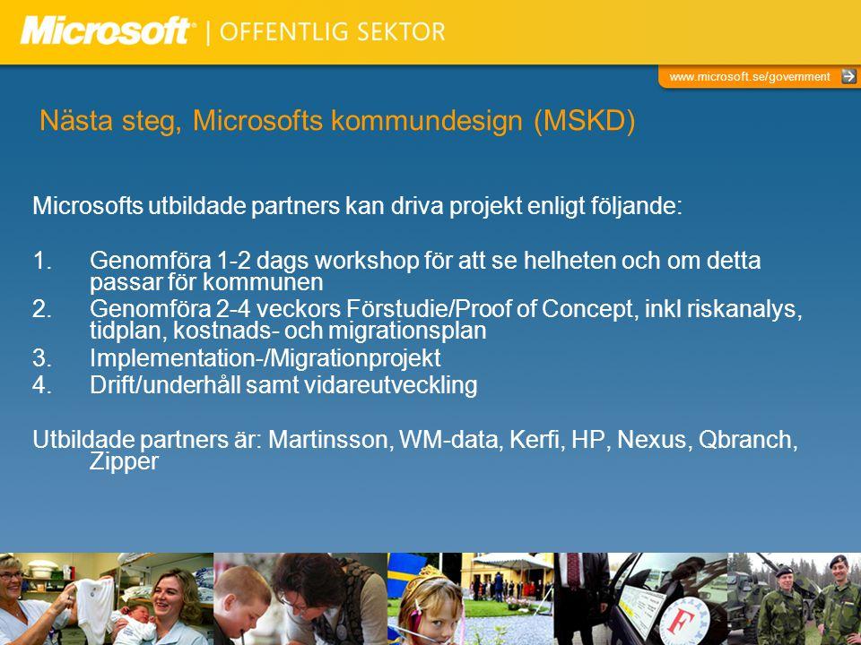Nästa steg, Microsofts kommundesign (MSKD)