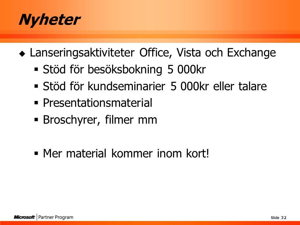 Nyheter Lanseringsaktiviteter Office, Vista och Exchange