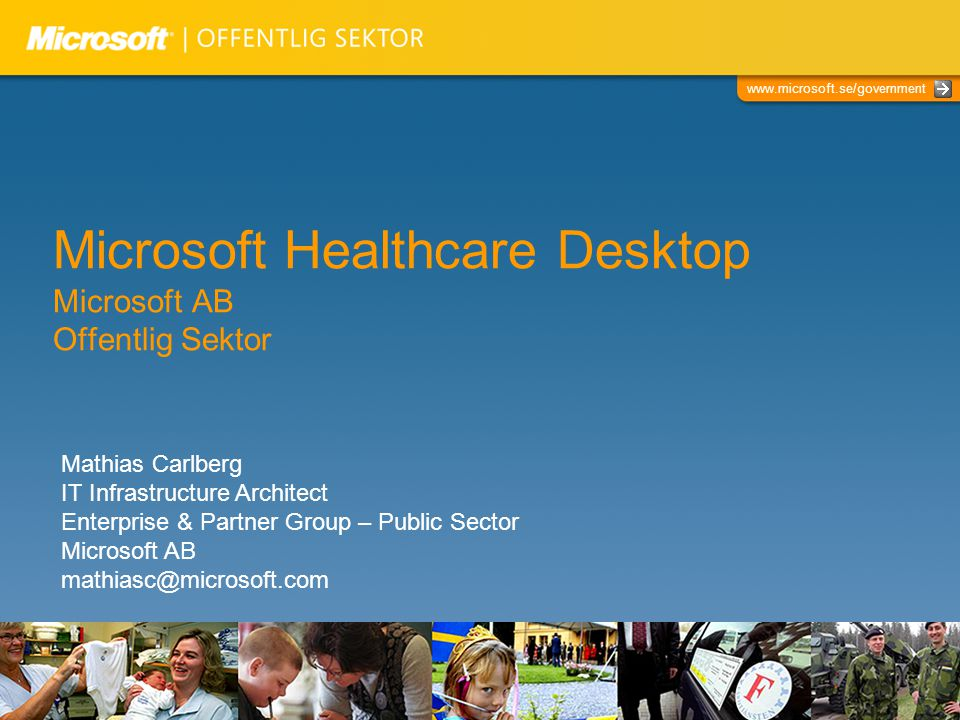 Microsoft Healthcare Desktop Microsoft AB Offentlig Sektor